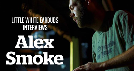 LWE Interviews Alex Smoke